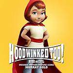 Hoodwinked-Too